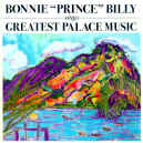 bonnie-prince-billy-greatest-palace-music-900.JPG (166786 bytes)