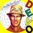 devo-are-we-not-men-900.JPG (111534 bytes)